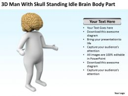 3D Man With Skull Standing Idle Brain Body Part Ppt Graphics Icons
