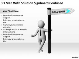 3D Man With Solution Signboard Confused Ppt Graphics Icons Powerpoint