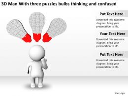 3D Man With three puzzles bulbs thinking and confused Ppt Graphics Icons