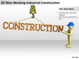 3D Man Working Industrial Construction Ppt Graphics Icons Powerpoint