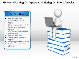 3D Man Working on Laptop And Sitting On Pile Of Books Education Ppt Graphics Icons