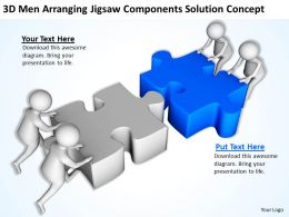 3D Men Arranging Jigsaw Components Solution Concept Ppt Graphics Icons Powerpoin