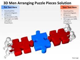 3D Men Arranging Puzzle Pieces Solution Ppt Graphics Icons Powerpoint 0529