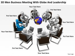 3D Men Business Meeting With Globe And Leadership Ppt Graphics Icons Powerpoint