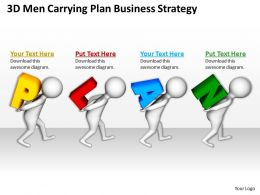 3D Men Carrying Plan Business Strategy Ppt Graphics Icons Powerpoint