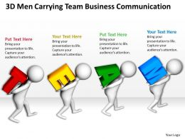 3D Men Carrying Team Business Communication Ppt Graphics Icons Powerpoint