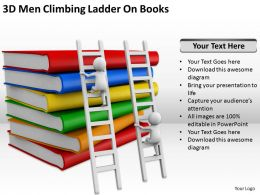 3D Men Climbing Ladder On Books Ppt Graphics Icons Powerpoint