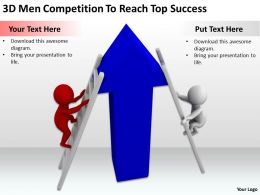 3D Men Competition To Reach Top Success Ppt Graphics Icons Powerpoint