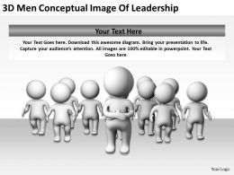 3D Men Conceptual Image Of Leadership Ppt Graphics Icons Powerpoin