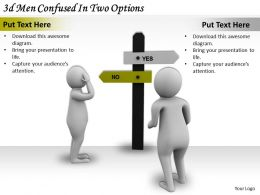 3d_men_confused_in_two_options_ppt_graphics_icons_powerpoint_Slide01