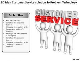 3D Men Customer Service solution to problem technology Ppt Graphic Icon
