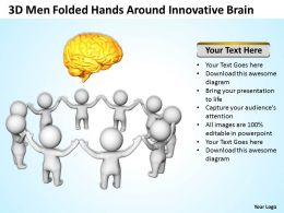 3D Men Folded Hands Around Innovative Brain Ppt Graphics Icons Powerpoint