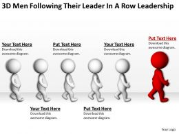 3D Men Following Their Leader In A Row Leadership Ppt Graphics Icons Powerpoint