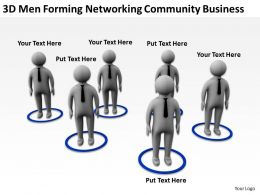 3D Men Forming Networking Community Busines Ppt Graphics Icons Powerpoin