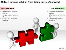 3D Men forming solution from jigsaw puzzles Teamwork Ppt Graphics Icons