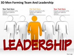3D Men Forming team And Leadership Ppt Graphics Icons Powerpoint