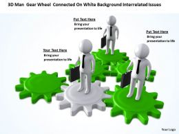 3D Men Gear Wheel connected On White Background Interrelated issues Ppt Graphic Icon