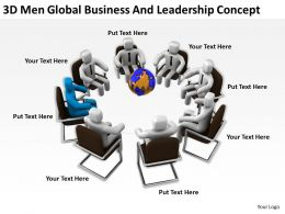 3D Men Global Business And Leadership Concept Ppt Graphics Icons Powerpoint