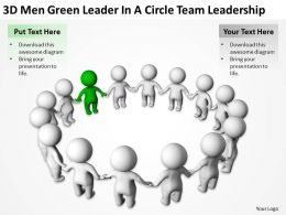 3D men Green Leader In A Circle Team Leadership Ppt Graphics Icons