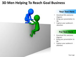 3D Men Helping To Reach Goal Business Ppt Graphics Icons Powerpoint