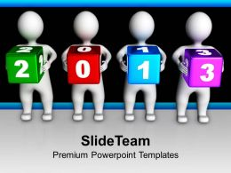 3d Men Holding Colorful 2013 Cubes Powerpoint Templates Ppt Themes And Graphics 0113