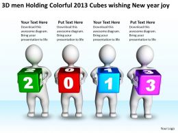 3D men Holding Colorful 2013 Cubes wishing New year joy Ppt Graphic Icon