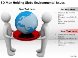 3D Men Holding Globe Environmental Issues Ppt Graphics Icons Powerpoint