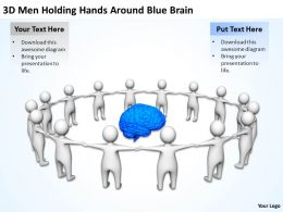 3D Men Holding Hands Around Blue Brain Ppt Graphics Icons Powerpoint