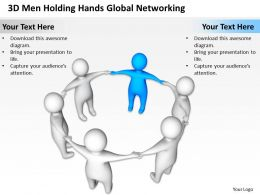 3D Men Holding Hands Global Networking Business Ppt Graphics Icons