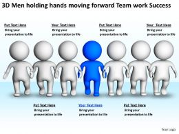3D Men holding hands moving forward Team work Success Ppt Graphic Icon