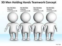 3D Men Holding Hands Teamwork Concept Ppt Graphics Icons