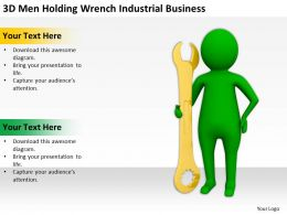 3D Men Holding Wrench Industrial Business Ppt Graphics Icons Powerpoint