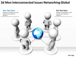 3d men Interconnected issues Networking Global Ppt Graphics Icons