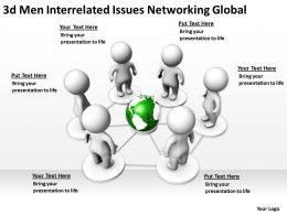 3d men Interrelated issues Networking Global Ppt Graphics Icons