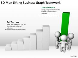3D Men Lifting Business Graph Teamwork Ppt Graphics Icons Powerpoint