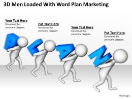 3D Men Loaded With Word Plan Marketing Ppt Graphics Icons Powerpoint