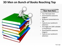 3D Men On Bunch of Books Reaching Top Ppt Graphics Icons Powerpoint