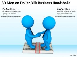 3D Men On Dollar Bills Business Handshake Ppt Graphics Icons Powerpoint