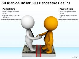 3D Men On Dollar Bills Handshake Dealing Ppt Graphics Icons Powerpoint