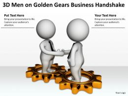 3D Men On Golden Gears Business Handshake Ppt Graphics Icons Powerpoint