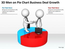 3D Men On Pie Chart Business Deal Growth Ppt Graphics Icons Powerpoint