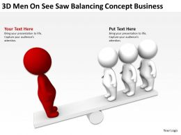 3D Men on see saw Balancing concept Business Ppt Graphics Icons