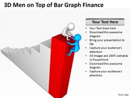 3D Men On Top of Bar Graph Finance Ppt Graphics Icons Powerpoint