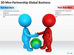 3D Men Partnership Global Business Ppt Graphics Icons Powerpoint