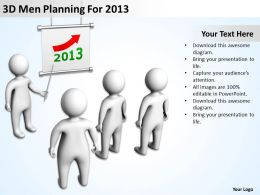 3D Men Planning For 2013 Ppt Graphics Icons Powerpoint