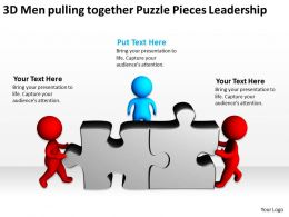 3D Men pulling together Puzzle Pieces Leadership Ppt Graphics Icons