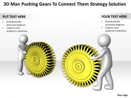 3D Men Pushing Gears To Connect them Strategy Solution Ppt Graphic Icon