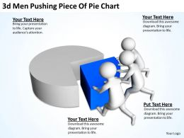 3D Men Pushing Piece Of Pie Chart Ppt Graphics Icons