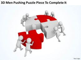 3D Men Pushing Puzzle Piece To Complete It Ppt Graphics Icons Powerpoint