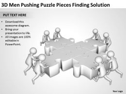 3D Men Pushing Puzzle Pieces Finding Solution Ppt Graphics Icons Powerpoint